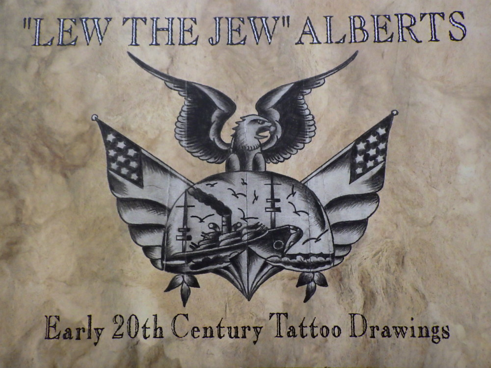Lew Alberts Early 20th Centrury Tattoo Drawings, Written by Ed Hardy, Researched by Carmen Nyssen